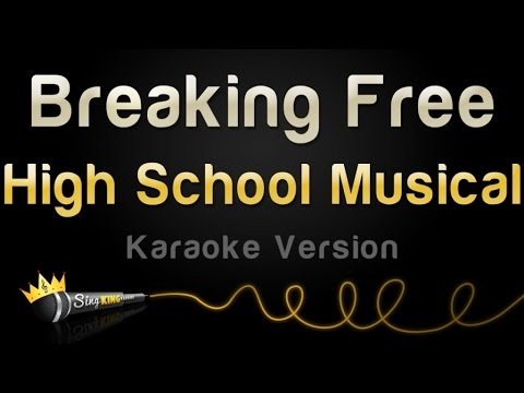 High School Musical - Breaking Free (Karaoke Version)