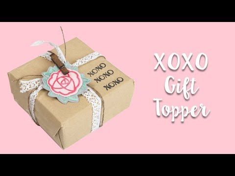 How to Make a XOXO Gift Topper!