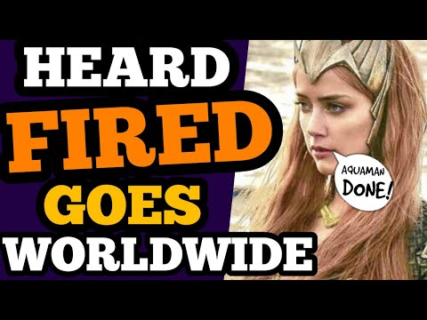 Amber Heard FIRED from Aquaman 2 GOES WORLDWIDE! The World LOVES Depp!
