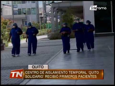 Centro de aislamiento temporal Quito Solidario recibió primeros pacientes