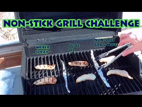 Non-Stick Grill Challenge...Weber Spray, Olive Oil, Or Grill Wipes