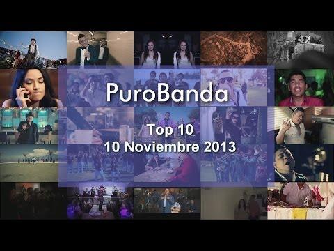 Top 10 Banda 10 Noviembre 2013 HD, Las más picudas