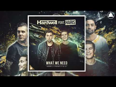 Hardwell ft. Haris - What We Need (Extended Mix)
