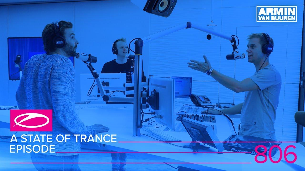 Armin van Buuren - Live @ A State Of Trance Episode 806 (#ASOT806) 2017