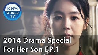 Video For Her Son | 아들을 위하여 - Part 1 (Drama Special / 2014.09.19) MP3, 3GP, MP4, WEBM, AVI, FLV April 2018