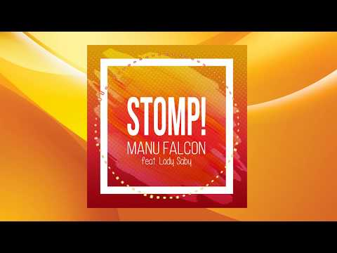Manu Falcon feat Lady Saby - STOMP !