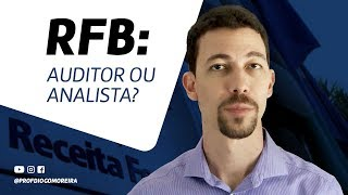 Receita Federal: Auditor ou Analista?
