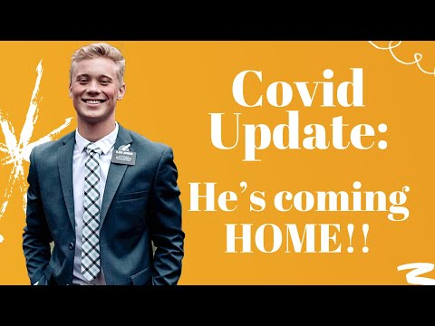 COVID UPDATE: He's Coming Home