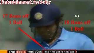 18 Runs Off 1 Ball (Scott Styris) vs 17 runs off 1 ball (Virender Sehwag): Thanks for watching the video, please like and share the video and Don't forget to subscribe the Channel on YouTube- Entertainment Activity.