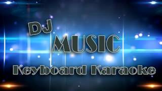 Dj On MIx #Musik Keyboard Karaoke