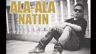 Ala -ala Natin - StillOne RCP Djyaelbeats