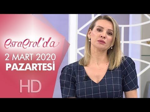 Esra Erol'da 2 Mart 2020 | Pazartesi