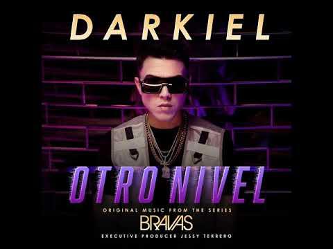 "Darkiel - Otro Nivel (Original Music From The Series ""Bravas"") (Audio Oficial)"