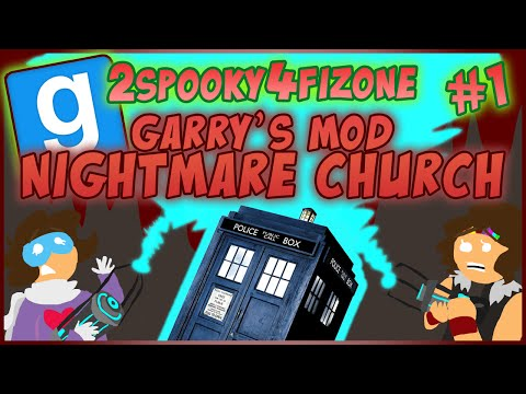Nightmare - Garry's Mod map with horror fun as Zoey and Fiona travel through space and time to the NIGHTMARE CHURCH! 2spooky4fizone week continues! Convenient links: Featured SPOOKY art in this video:...