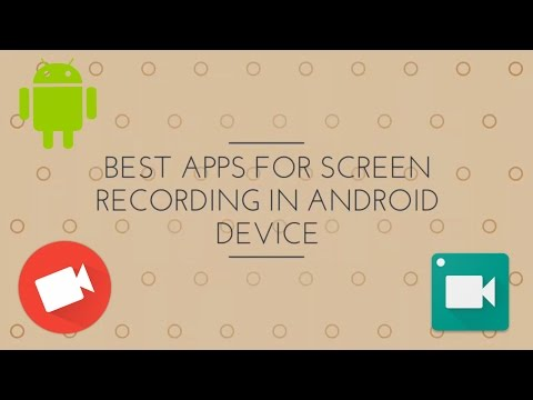 BEST APPS FOR SCREEN RECORDING ON ANDROID DEVICE   NO ROOT