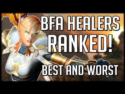 BFA HEALERS RANKED - Best In Raids, Best In Mythic+, Best Overall | WoW Battle For Azeroth