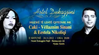 Muzikë Të Lehtë Qytetare Me Vllaznim Sinanin - Caki&Estela Nikoliqi