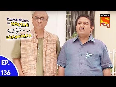 Video Taarak Mehta Ka Ooltah Chashmah - तारक मेहता का उल्टा चशमाह - Episode 136 download in MP3, 3GP, MP4, WEBM, AVI, FLV January 2017