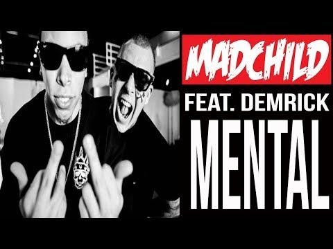 Demrick & Madchild - Mental (2015)