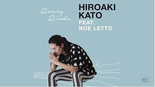 Video Ruang Rindu - Hiroaki Kato feat. Noe Letto Official Music Video (Calligraphy by Minoru Goto) MP3, 3GP, MP4, WEBM, AVI, FLV April 2019
