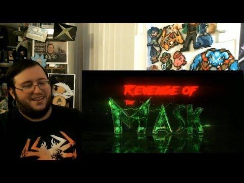 """Gors """"REVENGE OF THE MASK"""" Official Trailer REACTION"""