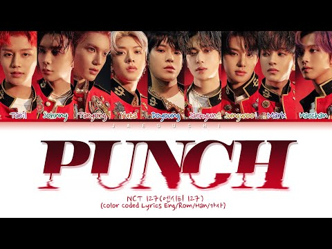 """NCT 127 (엔시티 127) """"Punch"""" (Color Coded Lyrics Eng/Rom/Han/가사)"""