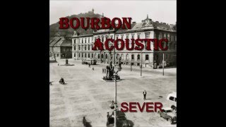 Video Bourbon Acoustic - Dej ho tam
