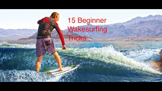 Best 15 Beginner Wakesurfing Tricks to Learn