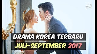 Video 6 Drama Korea Terbaru dan Terbaik Juli-September 2017 #2 MP3, 3GP, MP4, WEBM, AVI, FLV Maret 2018