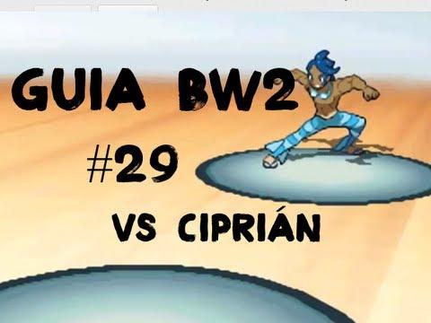 Pokémon Black 2/White 2 Guía Español - Parte 29 VS Ciprián