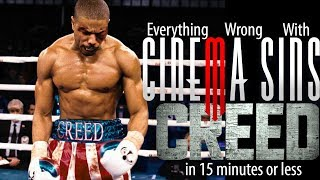 Everything Wrong With CinemaSins: Creed Copyright Edition in 15 Minutes or Less