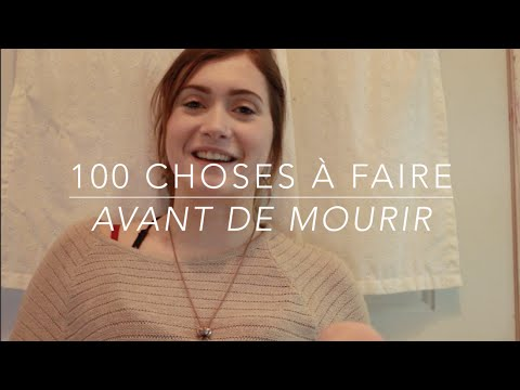 100 choses à faire avant de mourir (видео)