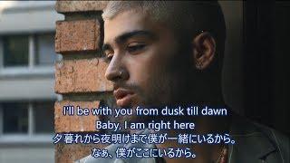洋楽 和訳 Zayn ft. Sia - Dusk Till Dawn