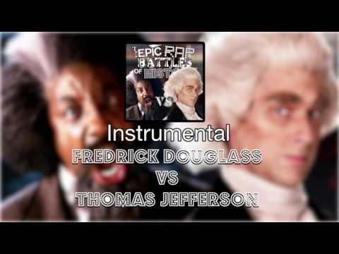 Video [Instrumental] Fredrick Douglass vs Thomas Jefferson. Epic Rap Battles of History. Season 5. download in MP3, 3GP, MP4, WEBM, AVI, FLV January 2017