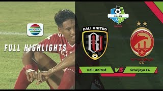 Video Bali United (3) vs (4) Sriwijaya FC - Full Highlight | Go-Jek Liga 1 Bersama Bukalapak MP3, 3GP, MP4, WEBM, AVI, FLV September 2018