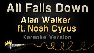 Video Alan Walker ft. Noah Cyrus - All Falls Down (Karaoke Version) MP3, 3GP, MP4, WEBM, AVI, FLV Juni 2018