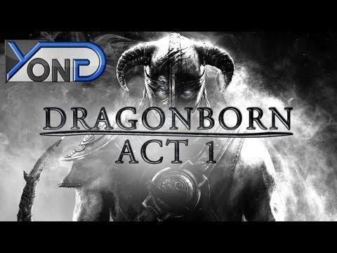 dragonborn - Dragonborn - Act I (Skyrim Fan Movie/Machinima) JOIN THE NASIAN - http://www.youtube.com/yongyea - http://www.youtube.com/yongaiming Facebook - http://www.fa...
