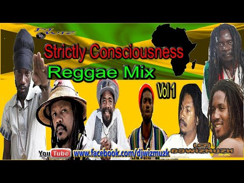 STRICTLY CONSCIOUSNESS REGGAE MIX Vol 1; Clean Reggae; 90's Conscious Reggae