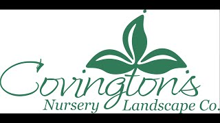 The Original Covington's Nursery and Landscaping Intro Video
