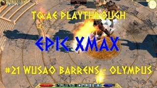 Titan Quest Anniversary Edition XmaX x 3 Playthrough Part 21. Ormenos, Typhon.