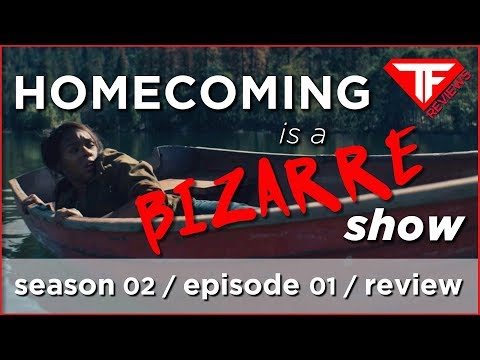Homecoming Is a BIZARRE Show | Homecoming Season 2 Episode 1 Review