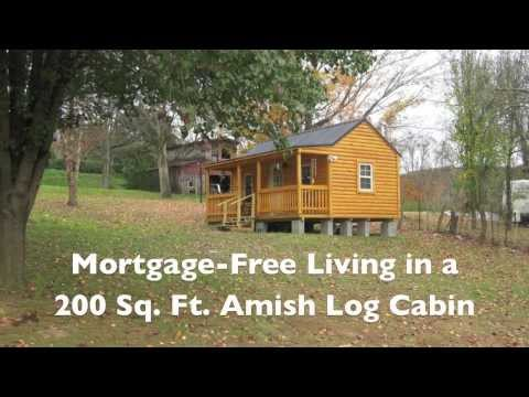 Mortgage-free Living in a 200 SF Amish Log Cabin