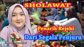 Video SHOLAWAT PENARIK REJEKI DARI SEGALA PENJURU MP3, 3GP, MP4, WEBM, AVI, FLV Januari 2019