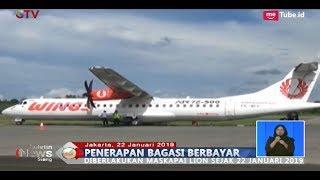 Video Resmi!! Lion Air dan Wings Air Mulai Terapkan Sistem Bagasi Berbayar - BIS 23/01 MP3, 3GP, MP4, WEBM, AVI, FLV Januari 2019