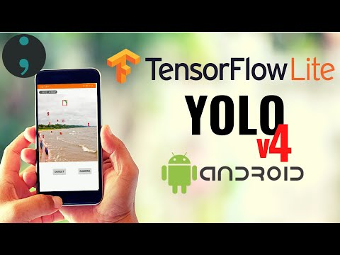 TFLite Object Detection Android App Tutorial Using YOLOv4 Tiny, YOLOv4, and YOLOv4 Custom