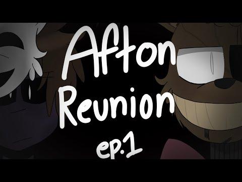 Afton Family Reunion ep. 1
