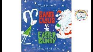 Santa Claus vs The Easter Bunny - Books Alive!