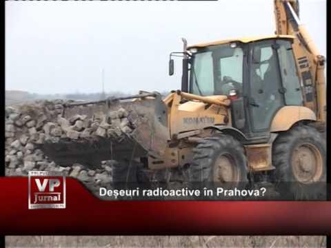 Deșeuri radioactive în Prahova?