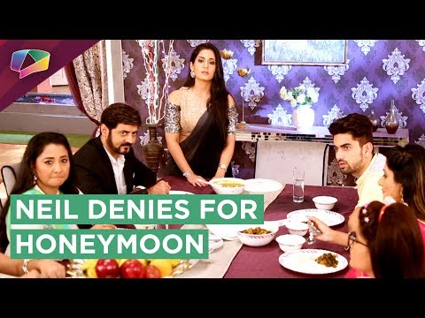 Neil Denies To Go For Honeymoon With Avni | Naamka