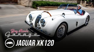 1954 Jaguar XK120 - Jay Leno's Garage by Jay Leno's Garage